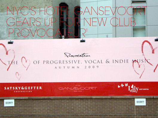 NYC's Hotel Gansevoort Gears Up For New Club 'Provocateur'